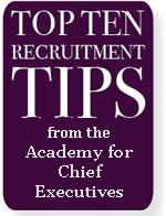 Top Ten Recruitment Tips