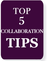 top 5 collaboration tips