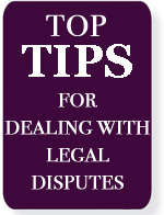 Top tips for dealing with legal disputes