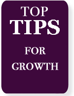 Top Tips for Growth